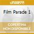 FILM PARADE 1