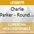 Charlie Parker - Round Midnight
