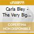 Carla Bley - The Very Big Carla Bley Band