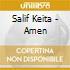 Salif Keita - Amen
