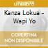 Kanza Lokua - Wapi Yo