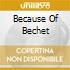 BECAUSE OF BECHET