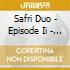 Safri Duo - Episode Ii - Sweet Freedo