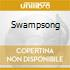 SWAMPSONG