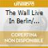 THE WALL LIVE IN BERLIN/ 2SACD