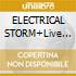 ELECTRICAL STORM+Live tracks