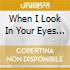WHEN I LOOK IN YOUR EYES (SACD)