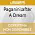 PAGANINI:AFTER A DREAM