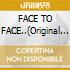 FACE TO FACE..(Original Funk Series)