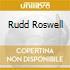 RUDD ROSWELL