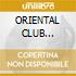 ORIENTAL CLUB (Panjabi Mc,Jay-Z...)