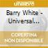 Barry White - Universal Master