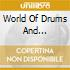 World Of Drums And Percussion Volume Two