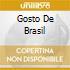 GOSTO DE BRASIL