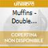 Muffins - Double Negative