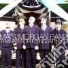 Mats-morgan Band - Thanks For Flying With Us