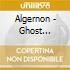 Algernon - Ghost Surveillance