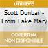 Scott Dunbar - From Lake Mary