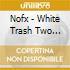 Nofx - White Trash Two Heebs & A Bean