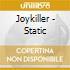 Joykiller - Static