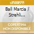 Ball Marcia / Strehli Angela / - Dreams Come True