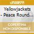 Yellowjackets - Peace Round - A Christmas Celebration