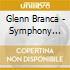 Glenn Branca - Symphony No.1
