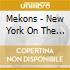 Mekons - New York On The Road 86-87