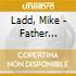 Ladd, Mike - Father Divine