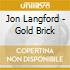 Jon Langford - Gold Brick