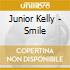 Junior Kelly - Smile