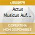 ACTUS MUSICUS AUF WEY-NACHTEN