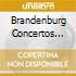 BRANDENBURG  CONCERTOS 1046-51
