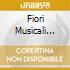 FIORI MUSICALI VO.1