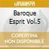 BAROQUE ESPRIT VOL.5
