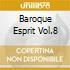 BAROQUE ESPRIT VOL.8