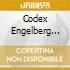 CODEX ENGELBERG 314 MUSIC OF