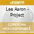 Lee Aaron - Project