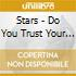 Stars - Do You Trust Your Friends