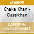 CD - CHAKA KHAN - CLASSIKHAN
