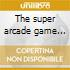 The super arcade game set