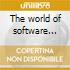 The world of software vol. 4