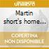Martin short's home safe