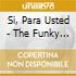 SI, PARA USTED - THE FUNKY BEATS OF REVO