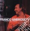 Franco Ambrosetti - European Legacy