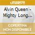 Alvin Queen - Mighty Long Way