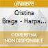 Cristina Braga - Harpa Bossa