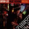 Bryan Lee - Heat Seeking Missile