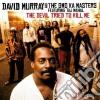 David Murray & The Gwo Ka Masters - Devil Tried To Kill Me