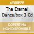 THE ETERNAL DANCE/BOX 3 CD